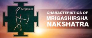 Charecteristics Mrigashira