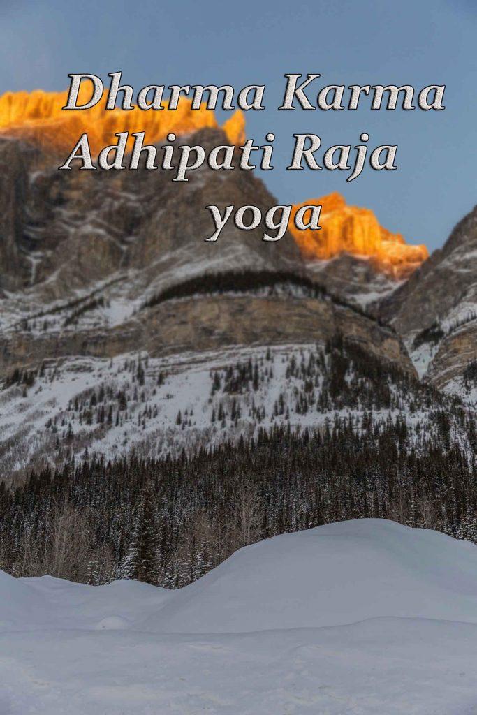 Dharma Karma Raja Yoga