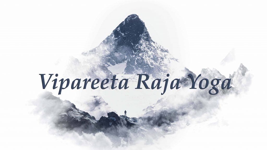 Vipareeta Raja Yoga is one of the most perplexing raja yogas