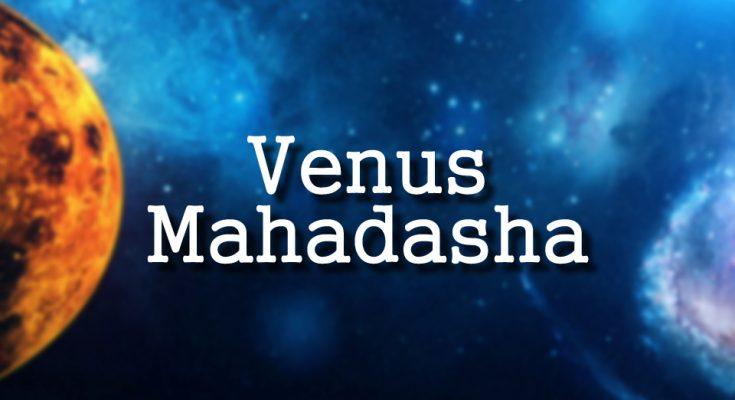 venus-mahadasa - Venus Mahadasha